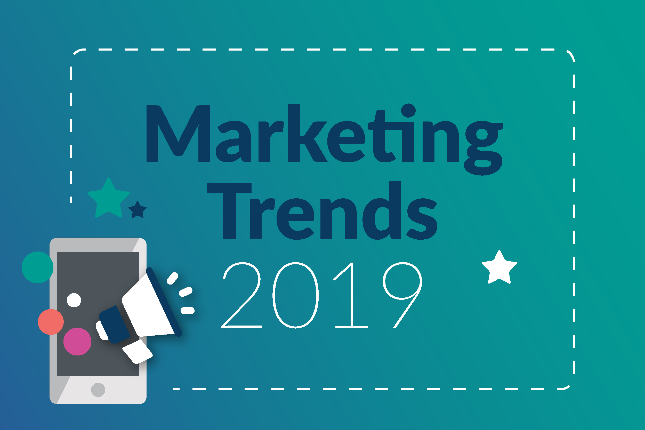 Marketing trends 2019-01
